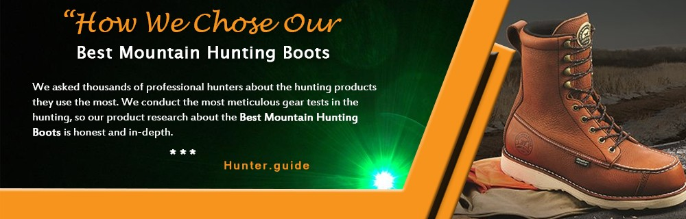 How We Chose Our Best Mountain Hunting Boots